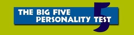 The Big Five Personality Test | Technology Ideas | Scoop.it