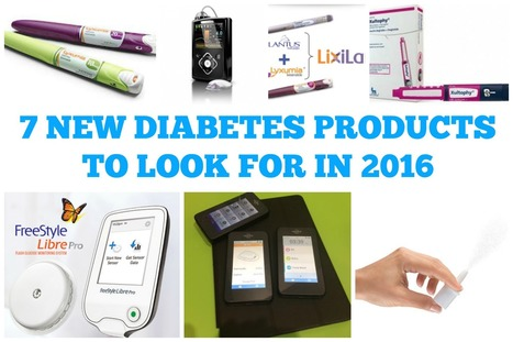 7 New Diabetes Products to Look for in 2016 | diabetes and more | Scoop.it