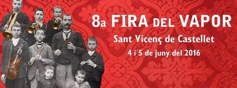 Feria del Vapor enSant Vicenç de Castellet | EnTRENtenimiento | Scoop.it