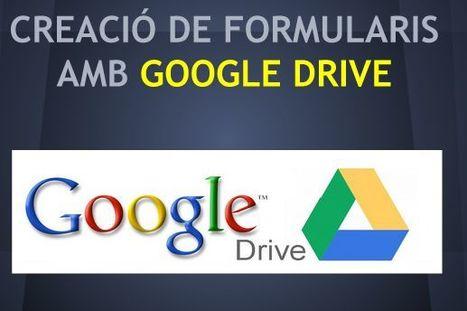 Creació de formularis amb Google Drive | Recursos TIC | Scoop.it
