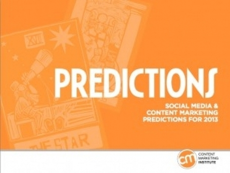 100+ Social Media and Content Marketing Predictions for 2013 - Paul Writer | The 21st Century | Scoop.it