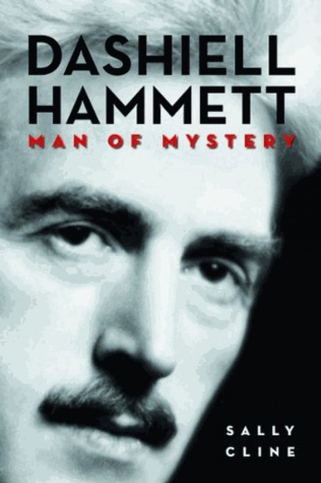 ' Dashiell Hammett: Man of Mystery' b y Sally Cline - Washington Post | Crime fiction | Scoop.it