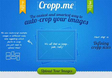 Auto-Cropping Images To Any Sizes Online With Cropp.me | Education Technology - theory & practice | Scoop.it