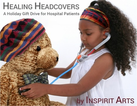 HEALING HEADCOVERS a holiday Gifting Drive for Hopspital Patients | Fashion Technology Designers & Startups | Scoop.it