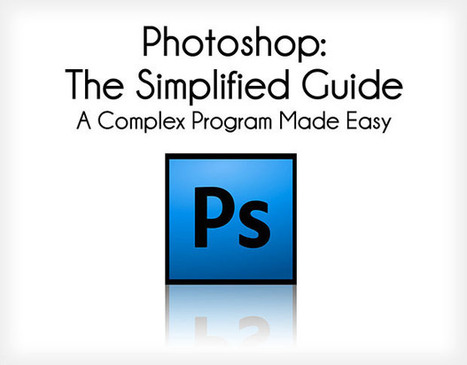 The Simplified Guide to Getting Started in Photoshop - PetaPixel | Family & Business | Scoop.it