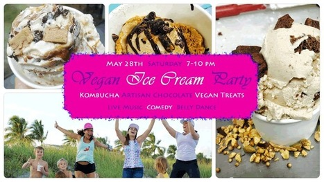 May Vegan Ice Cream Party at Zen Mystery | Business News & Finance | Scoop.it
