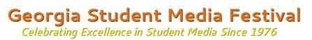 Georgia Student Media Festival | Media Matters @ LCSS | Scoop.it