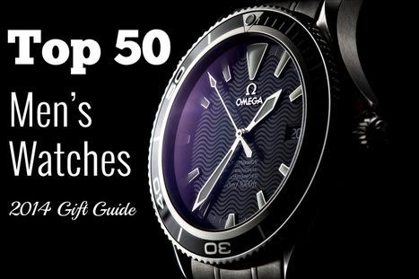 The 50 Best Men's Watches - 2014 Gift Edition - The Watch Fiend | Inbound Power | Scoop.it