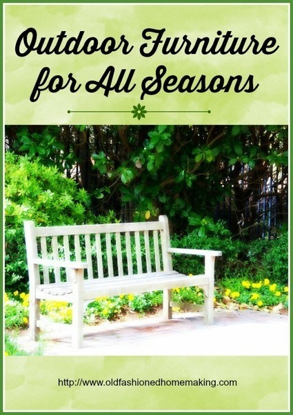 Outdoor Furniture for All Seasons | Homemaking | Scoop.it