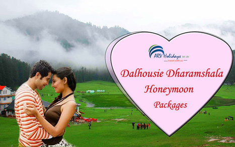 Dalhousie-Dharamshala Tour – Have unlimited romance of a Fairy Tale Honeymoon with Our Winter Special Offers | Himachal Tours | Scoop.it