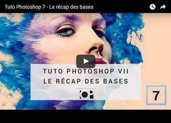 Logiciel : le récap des bases de Photoshop - Photo Geek | Photography Stuff For You | Scoop.it