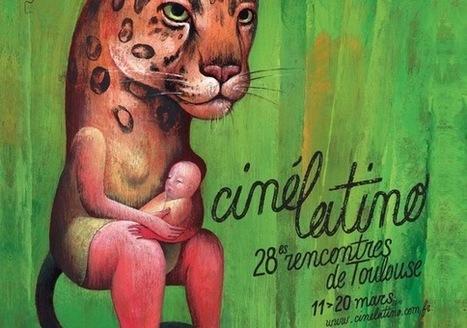 Renforcer les liens entre le Vieux Continent et l'Amérique Latine | Cinélatino, Rencontres de Toulouse | Scoop.it