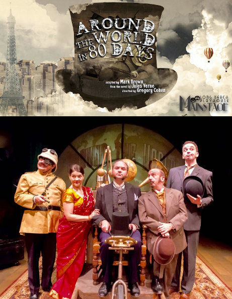 Theater review: 'Around the World in 80 Days' hits its stride at Long Beach Playhouse | Jules Verne News (english) | Scoop.it