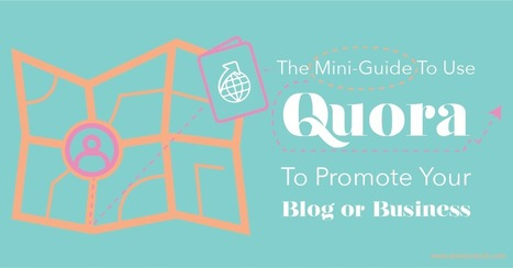 The Mini-Guide to Use Quora to Promote Your Blog or Business   Social Media Marketing Does Not Replace SEO   Scoop.it