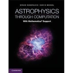 Astrophysics through Computation   Physics as we know it.   Scoop.it