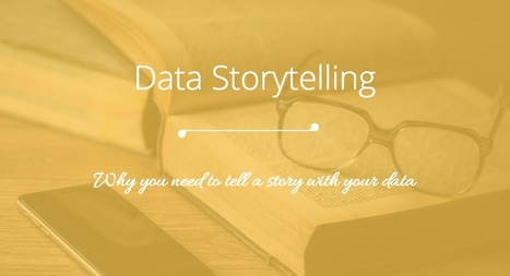 5 Amazing Ways To Engage Your Audience with Data Storytelling | BI Revolution | Scoop.it