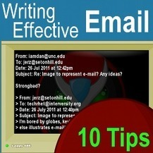 Writing Effective Email: Top 10 Email Tips — Jerz's Literacy Weblog | Scrivere | Scoop.it