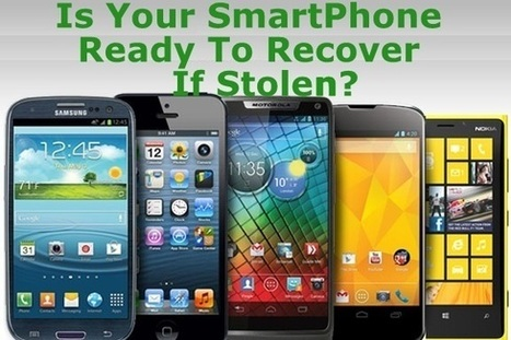 Is Your Smartphone Ready To Recover If Lost or Stolen? | Trickz Cafe | TrickzCafe | Scoop.it