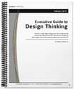 Executive Guide to Design Thinking | Mariposa Leadership | Design Thinking Process | Scoop.it
