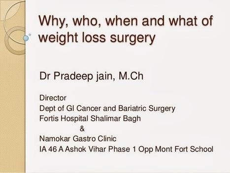 Dr Pradeep Jain, Fortis Hospital, Shalimar Bagh: Dr. Pradeep Jain, Fortis Hospital | Foods to Fight Disease | GI Surgicon organized Dr. Pradeep Jain, Fortis Hospital | Scoop.it