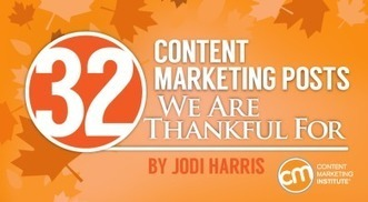 32 Content Marketing Posts We Are Thankful For | CMI | Social Media in Manufacturing Today | Scoop.it