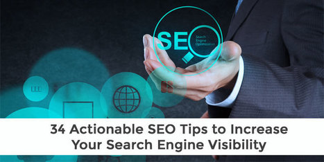 34 actionable SEO Tips to increase your Search Engine Visibility | Social Media Marketing | Scoop.it