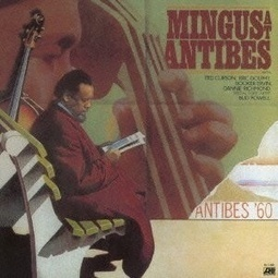 Charles Mingus – Mingus at Antibes | Old Good Music | Scoop.it