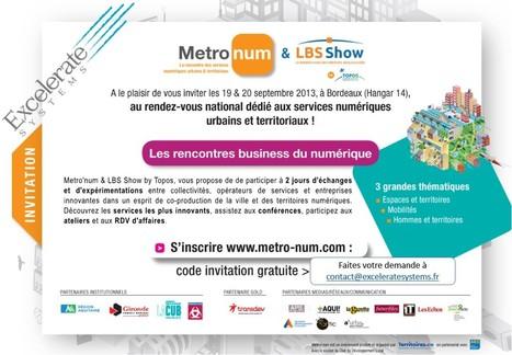 Excelerate Systems vous invite au Metro-num 2013 | Metiers Internet | Scoop.it