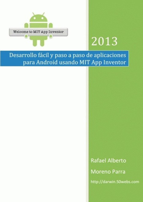Desarrollo Android usando MIT App Inventor | Didactics and Technology in Education | Scoop.it