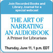 The Art of Narrating an Audiobook: A Primer for Librarians | Library Collaboration | Scoop.it