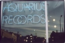 Aquarius Records | Heart is a Lock, Music is the Key | Scoop.it