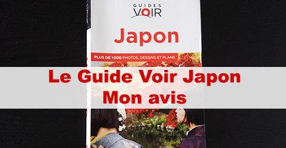 Guide Voir Japon Hachette : mon avis | japon | Scoop.it