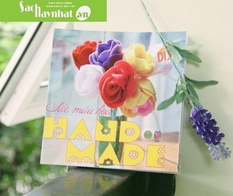 Sắc Màu Hoa Handmade là một cuốn sách hay tại sachhaynhat.vn | sachhaynhat.vn | Scoop.it