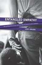 Book Review: Entangled Empathy, An alternative ethic for our relationships with Animals, by Lori Gruen | Empathy and Animals | Scoop.it