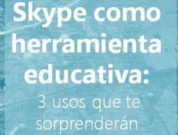 Skype como herramienta educativa: 3 usos que te sorprenderán - Biblioteca Escolar Digital | Recull diari | Scoop.it