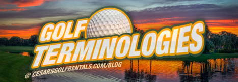 Golf definitions you need to know   Guides   Scoop.it