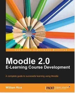 FREE BOOK on Feb 22nd from Packt: Moodle 2.0 Elearning Course Development | mOOdle_ation[s] | Scoop.it
