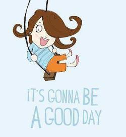 It's Gonna Be A Good Day | Socialyt Digital Marketing | Scoop.it
