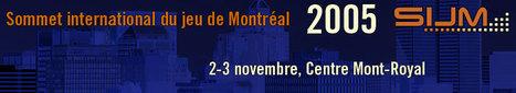 Sommet international du jeu de Montréal | sommet jeu montreal | Scoop.it