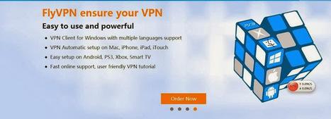 FlyVPN - O Melhor Serviço de VPN para Você: 【INTRODUÇÃO】A melhor maneira para Acelerar a velocidade da Rede com rápida VPN   A melhor grátis VPN para jogar jogar jogos online   Scoop.it