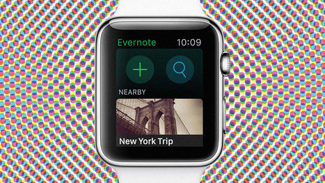 5 Lessons On Apple Watch Design From Evernote | Apple in Business | Scoop.it