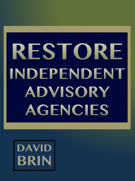 Restore Independent Advisory Agencies | Public Policy Suggestions | Scoop.it
