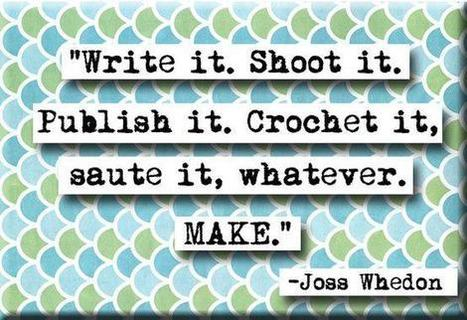 MAKE | Create! Words or Otherwise | Scoop.it