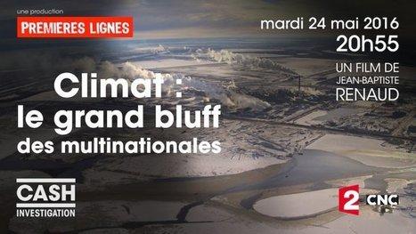 Climat: le grand bluff des multinationales | Planete DDurable | Scoop.it