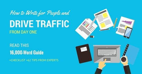 How to Write for People and Get Traffic From the First Day [+62 Tips from Experts] | CustDev: Customer Development, Startups, Metrics, Business Models | Scoop.it