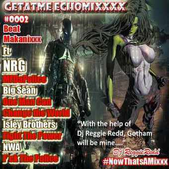 GetAtMe - GetAtMe EchoMixxx 0002 ft NFG MFDaPolice (Gotham Under Attack) | GetAtMe | Scoop.it