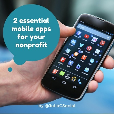 2 Essential Mobile Apps Your Nonprofit Should Be Using | ePhilanthropy | Scoop.it