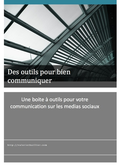 Un PDF Boite à Outils à télécharger | Valérie Thuillier, Community Manager | Gérer sa communauté sur la toile | Scoop.it