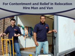 For Contentment and Relief in Relocation, Hire Man and Van | Super Man Removals Company | Scoop.it