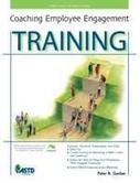 Coaching Employee Engagement Training – ASTD   Training for Corporate Trainers   Scoop.it